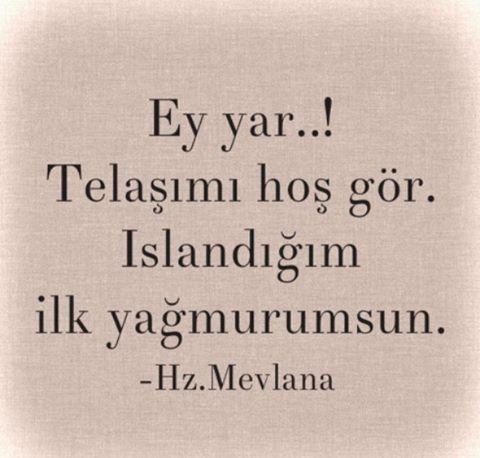 Instagram Photo By Mevlana May 11 2016 At 6 00pm Utc Guzel Soz Ask Ozlu Sozler