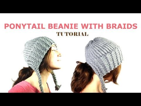 a03ccc60e238d How to Loom Knit a Ponytail Beanie with Braids (DIY Tutorial) - YouTube