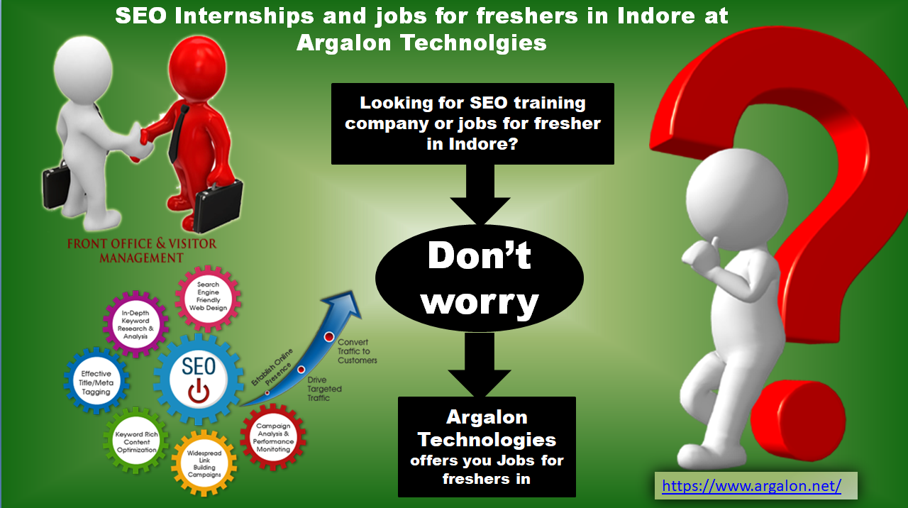 Seo Internships And Jobs For Freshers In Indore At Argalon Technolgies Jobs For Freshers Seo Training Website Design