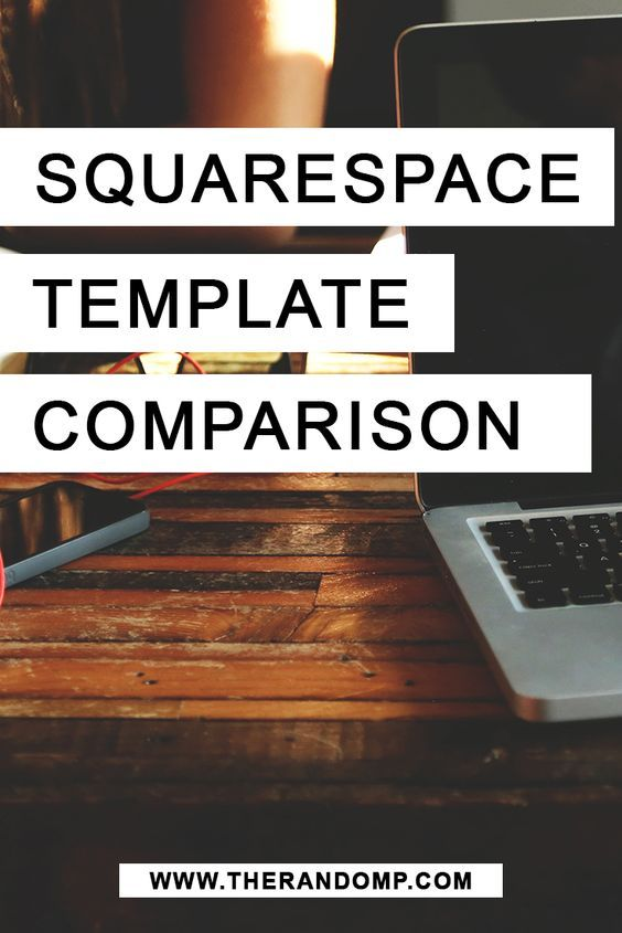 Squarespace template comparison | Template, Business and Blogging