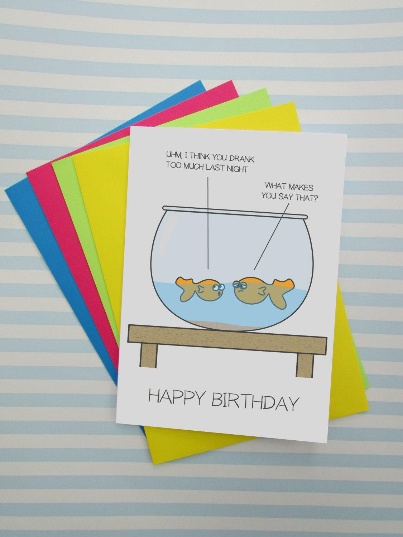 Funny Drank Too Much Birthday Card Silly Fish Birthday Card