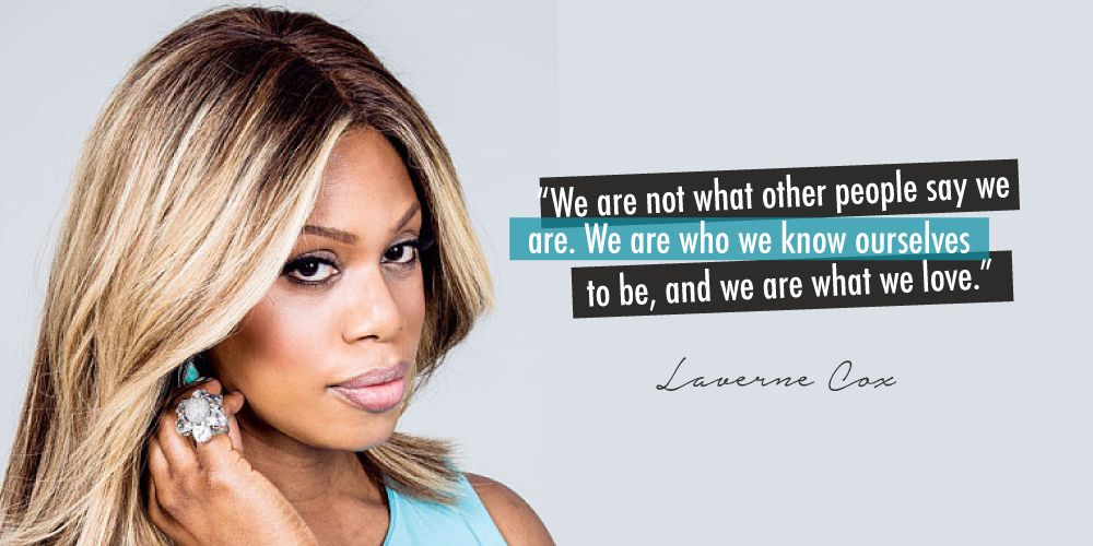 Image result for laverne cox quote