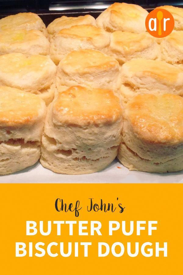 Chef John's Butter Puff Biscuit Dough |