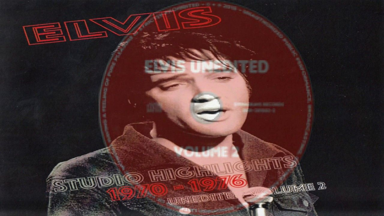 Elvis Presley Elvis Unedited Studio Highlights 1970 1076 Vol