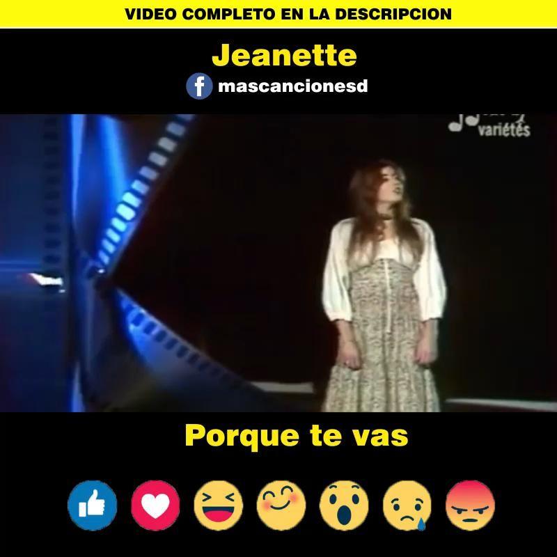 Jeanette Porque Te Vas Video Videos De Musica Romantica Videos Musicales álbum De Música