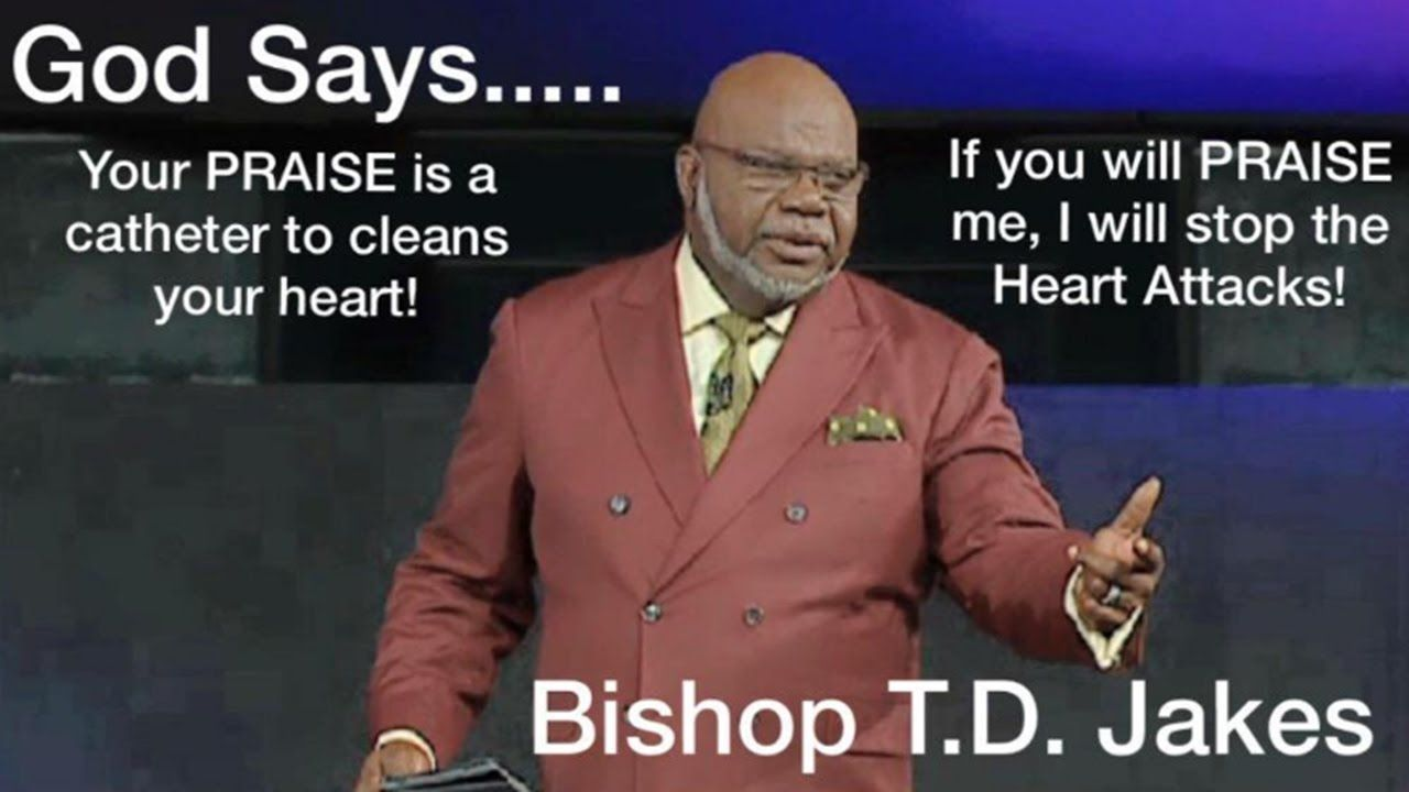 a0bb438280cdd01995cd32980c5df114 td jakes 2017 if you will flush, god will stop your heart