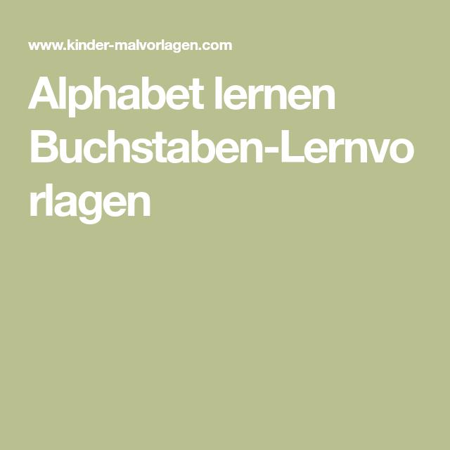 alphabet lernen buchstabenlernvorlagen  buchstaben