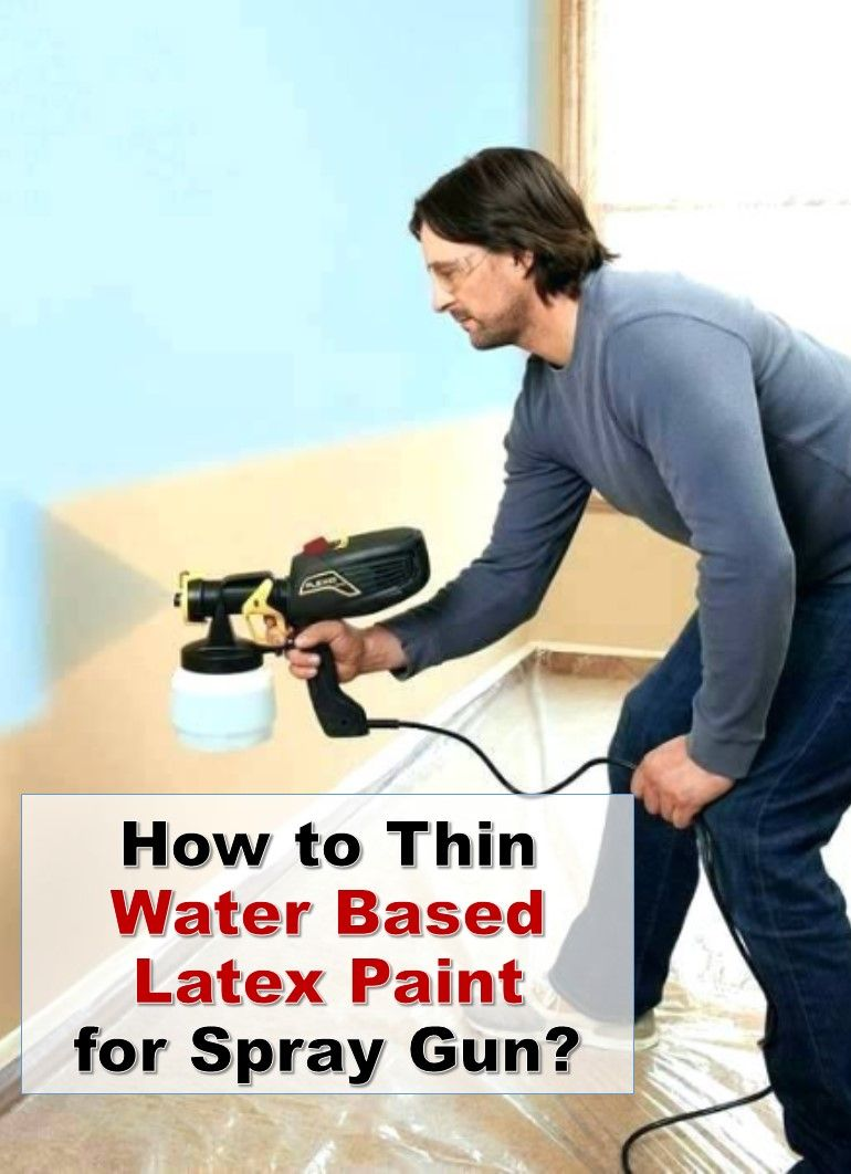 How To Thin Water Based Paint : water, based, paint, Painting