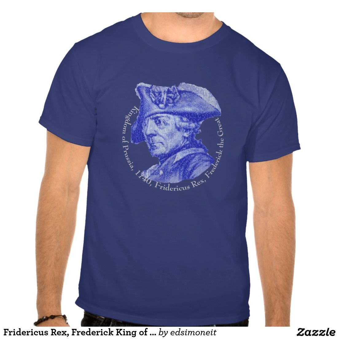 Fridericus Rex, Frederick King of Prussia T Shirt
