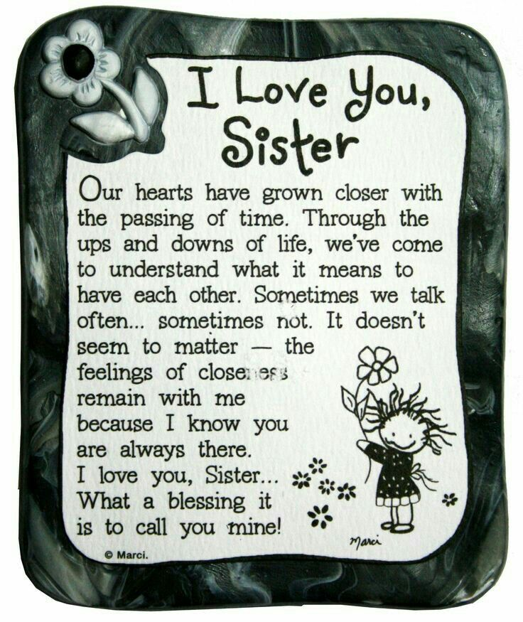 Sisters are special ♡ Sister quotes, I love you sister