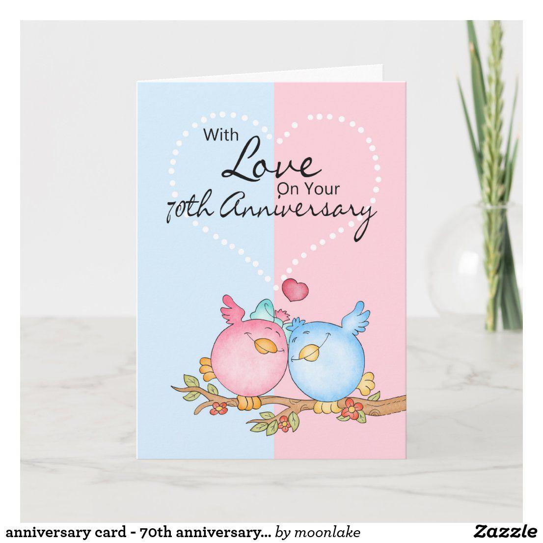 Anniversary Card 70th Anniversary Love Birds Zazzle Com Anniversary Cards Custom Holiday Card Cards