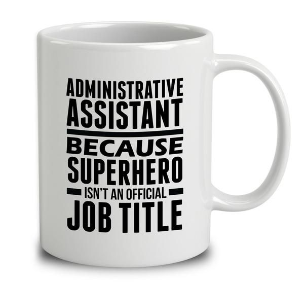 Image result for administrative assistant because isnt a job title - administrative assistant