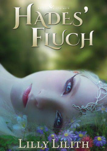Hades' Fluch von Lilly Lilith, http://www.amazon.de/dp/B00KL3YQCE/ref=cm_sw_r_pi_dp_5pF6ub054GC0V Fantasy  Roman Buch Lesen Lesetipp Leseempfehlung Hades Fluch Dark Fantasy  Maria Amanda