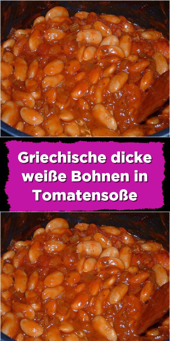 Griechische dicke weiße Bohnen in Tomatensoße #grilleddesserts