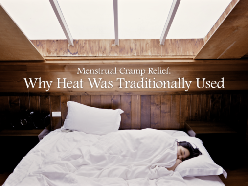 Menstrual Cramp Relief: Why Heat Was Traditionally Used. Women In Olden  Days Used Hot Towels, Hot Baths Or Hot Water Bottles To Combat Period  Cramps!