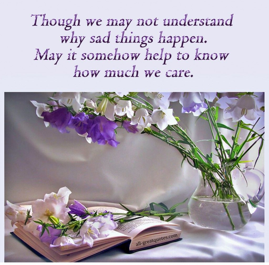 Though we may not understand why sad things happen sympathy card angels among us quote sympathy card messages in loving memory friendship family poems and dhlflorist Gallery