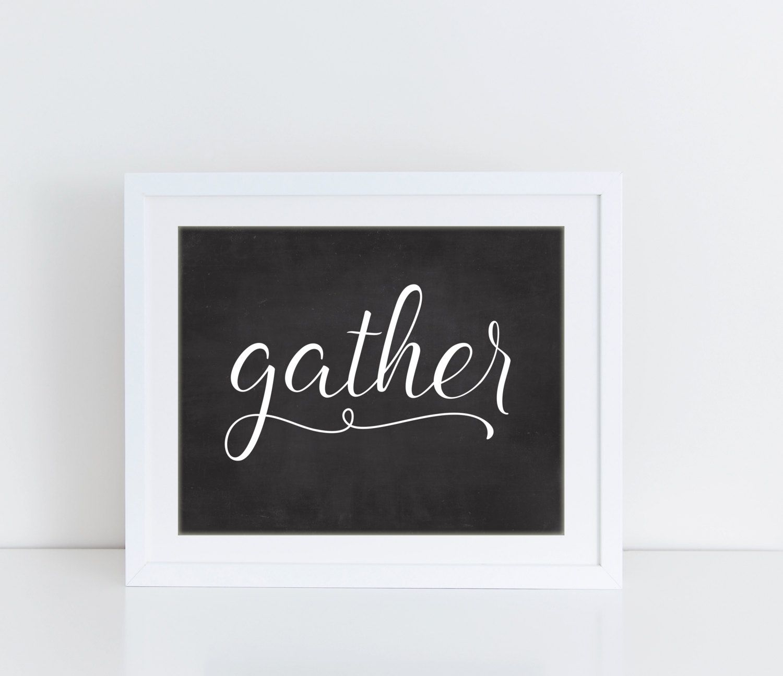 Gather sign modern farmhouse print gather print chalkboard sign