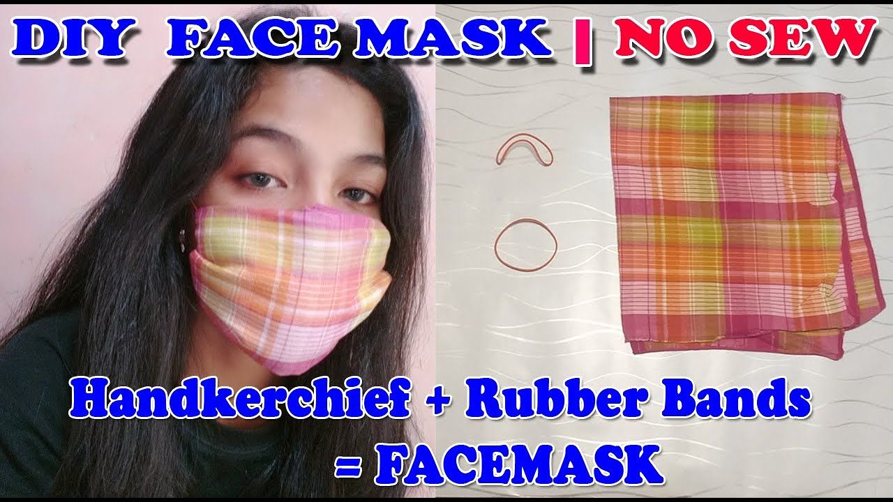 No Sew Diy Face Mask Made Of Handkerchief And Rubber Bands
