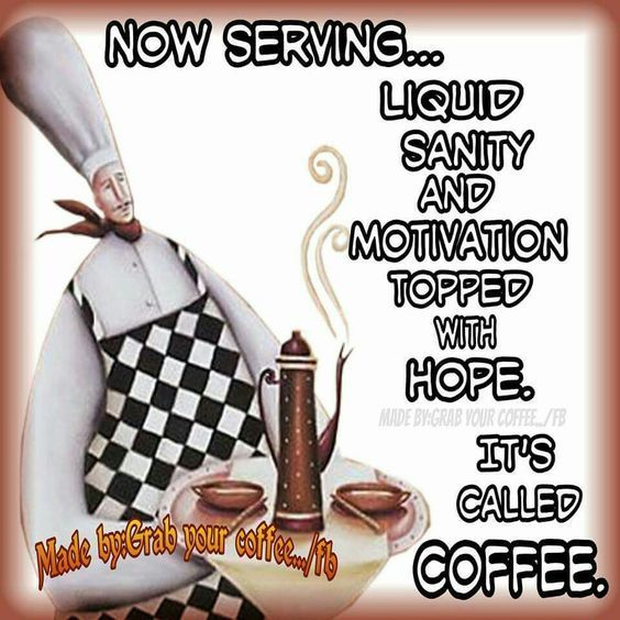 Now Serving Liquid Sanity Also Known As Coffee Coffee Love Coffee Quotes Coffee Humor