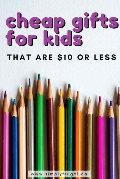 Fun, cheap gift ideas for kids that are $10 or less! Perfect for Christmas, birthdays or just-because. There's something for everyone! #giftsforkids #cheapgifts