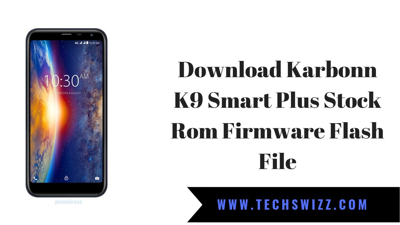 Tecno K9 Plus Rom Download