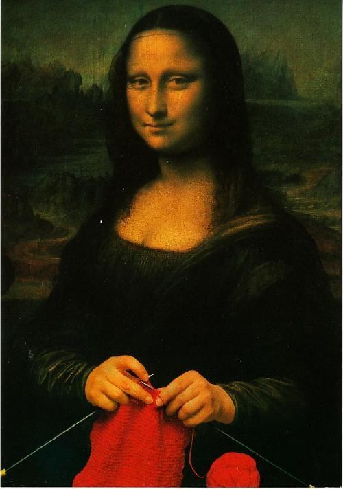 Mona Lisa Knitting Mona Lisa Crochet Humor Knitting Humor