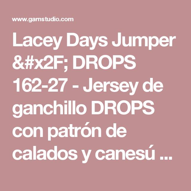 """Lacey Days Jumper / DROPS 162-27 - Jersey de ganchillo DROPS con patrón de calados y canesú redondo, tejido de arriba abajo en """"Cotton Light"""". Talla: S - XXXL. - Patrón gratuito de DROPS Design"""