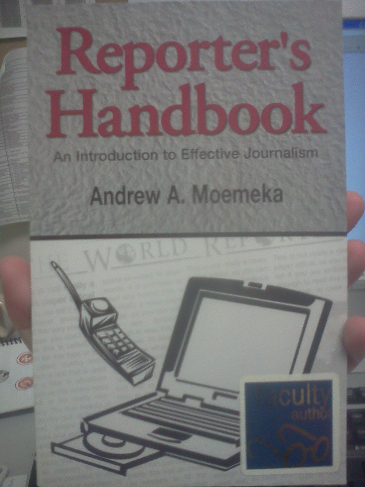 Reporter's handbook An Introduction to Effective