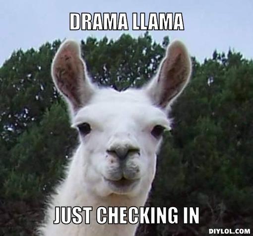 Dramallama Meme Generator Drama Llama Just Checking In Aa60b7 Jpg 510 475 Funny Happy Birthday Wishes Happy Birthday Quotes Funny Happy Birthday Grandma