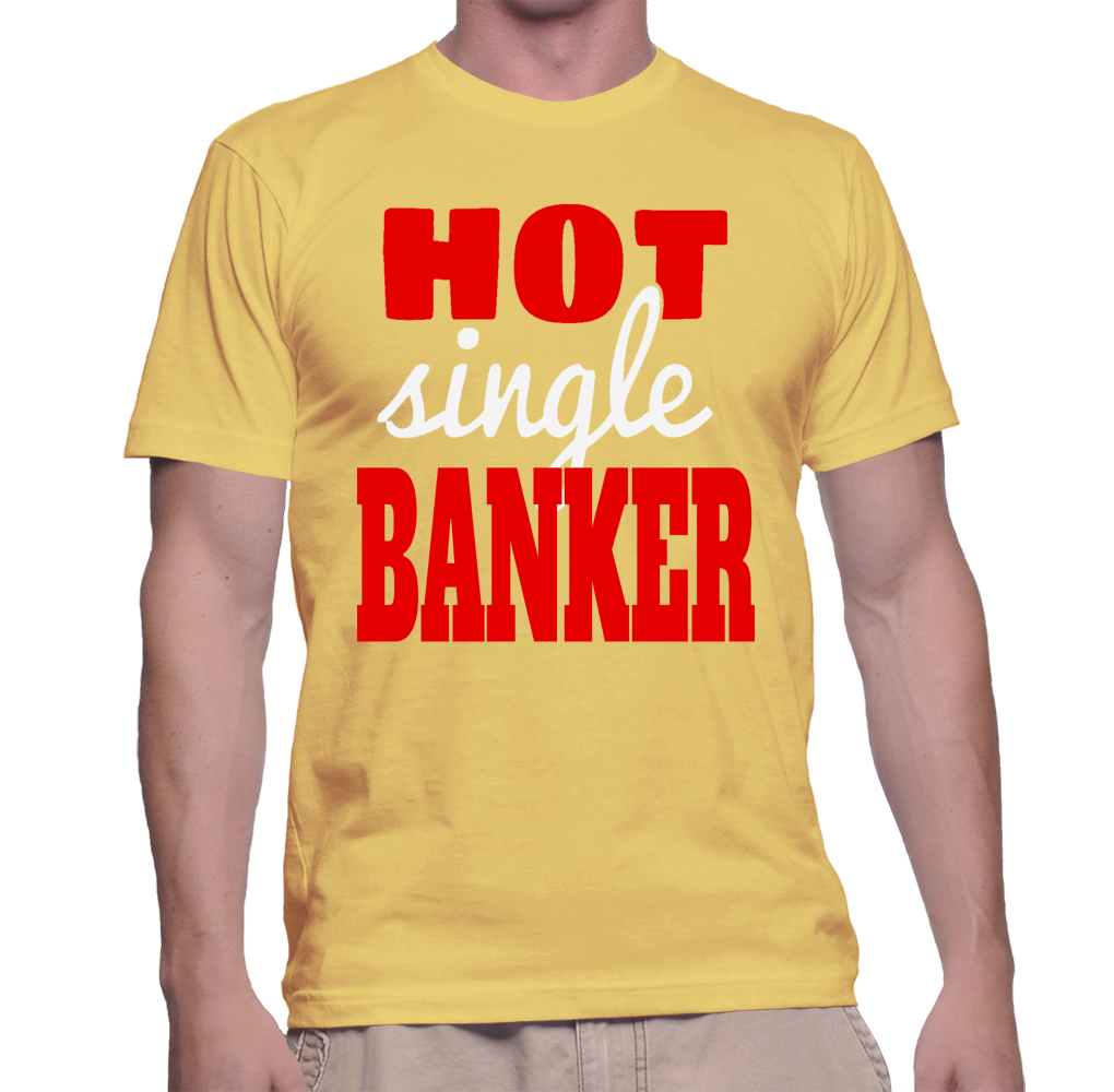 Hot Single Banker T Shirt In 2018 Products Pinterest T Shirt