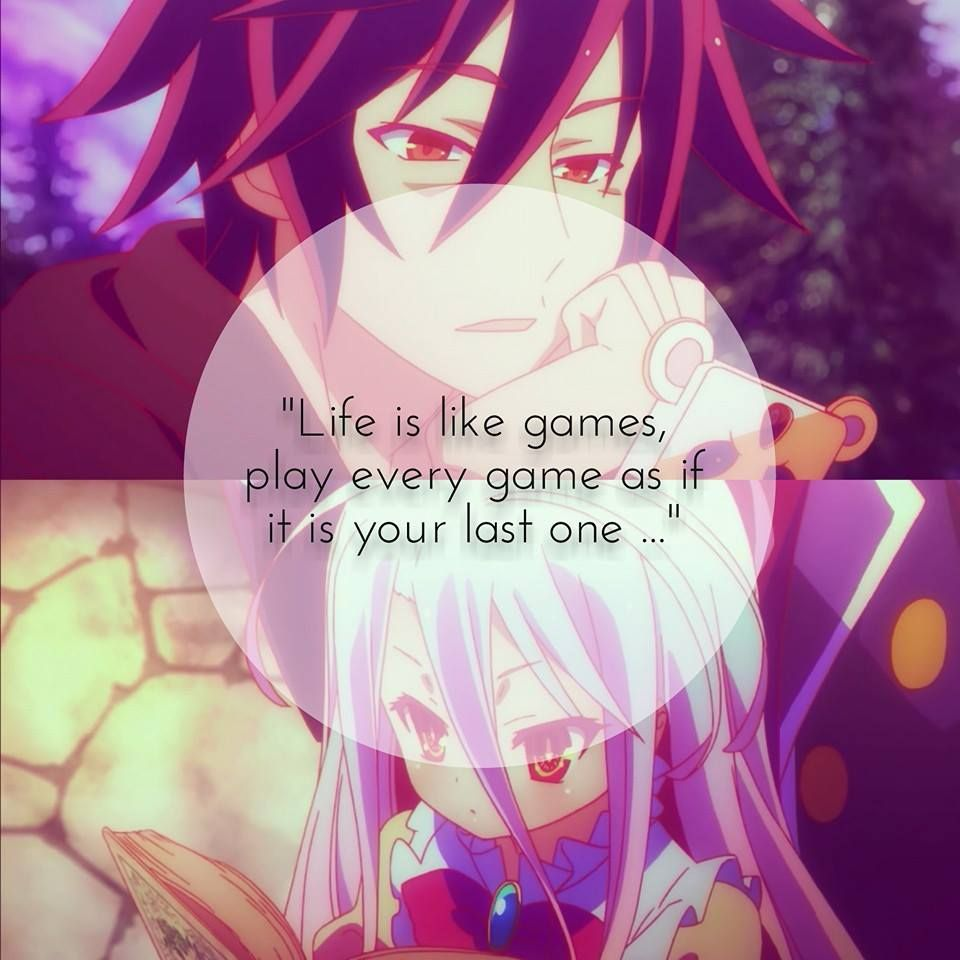 Life Is A Game Anime No Game No Life Story Pinterest