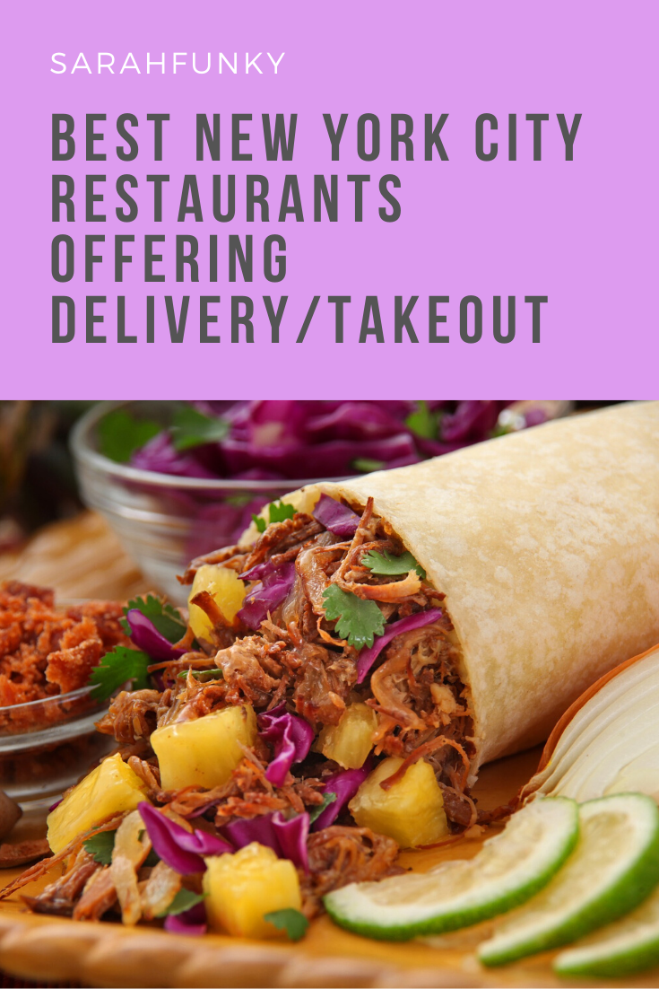 Best Nyc Restaurants Offering Delivery Takeout In 2020 Ny Food Food Guide Slow Cooked Pork