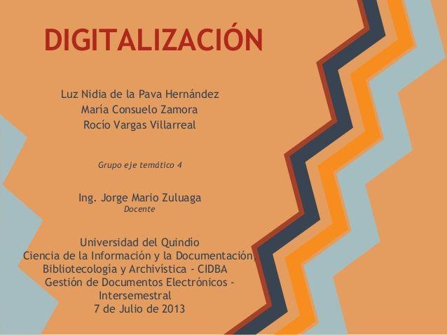Digitalización: Aspectos técnicos, legales y de seguridad