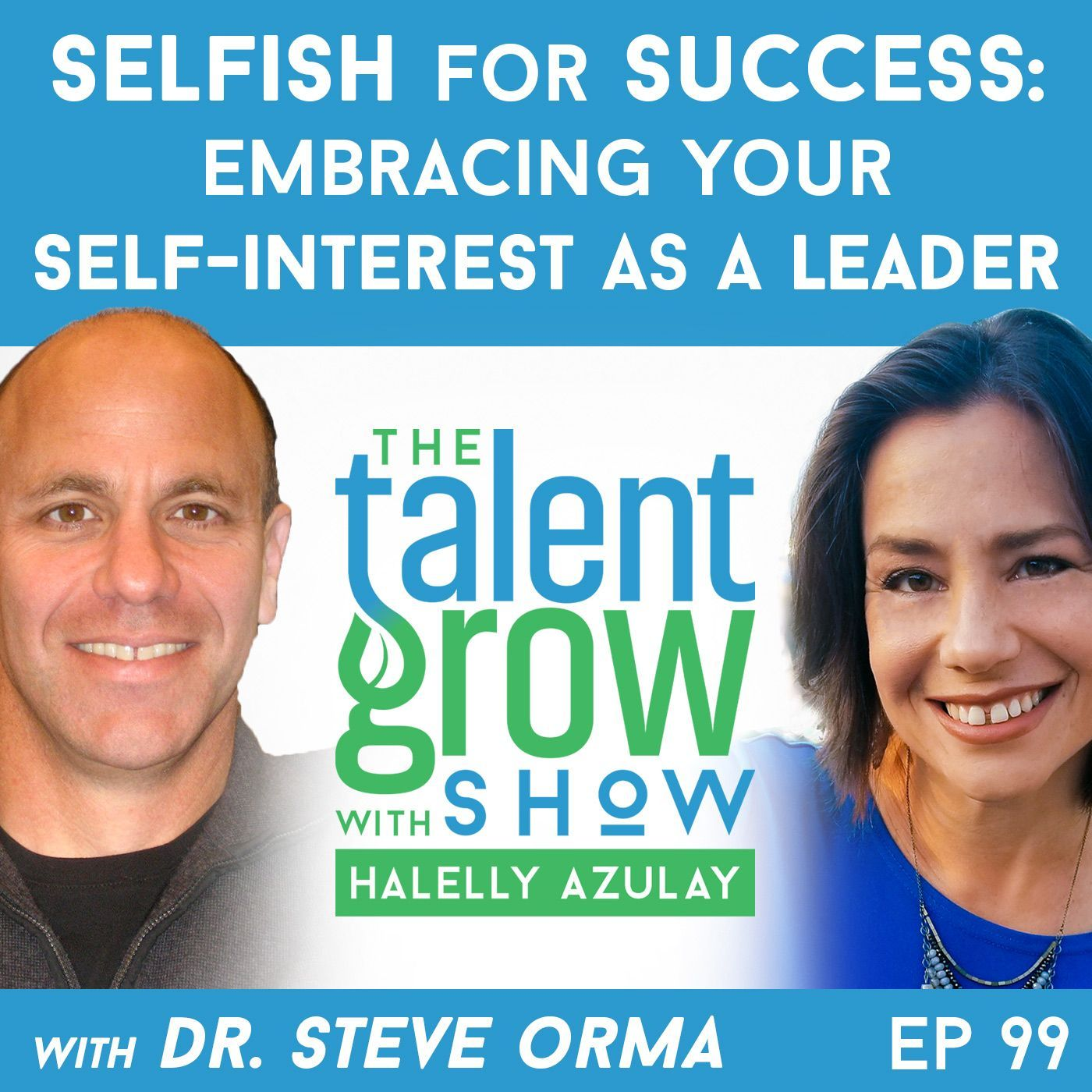 99 Selfish For Success Embracing Your SelfInterest as