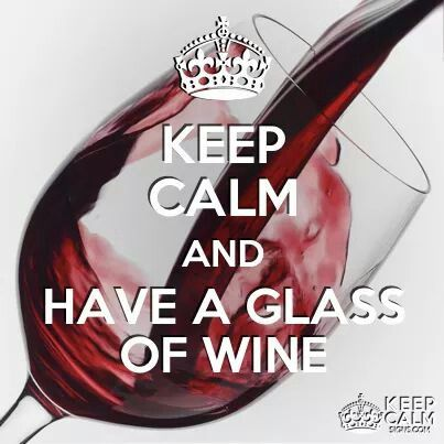 Keep calm.... Have a glass of Wine! #cGreys #cRed (Pouring Red Wine Illustration Quotes)