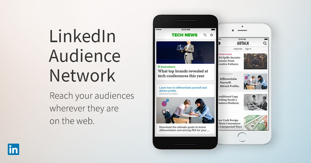 Announcing The Linkedin Audience Network A Native Advertising