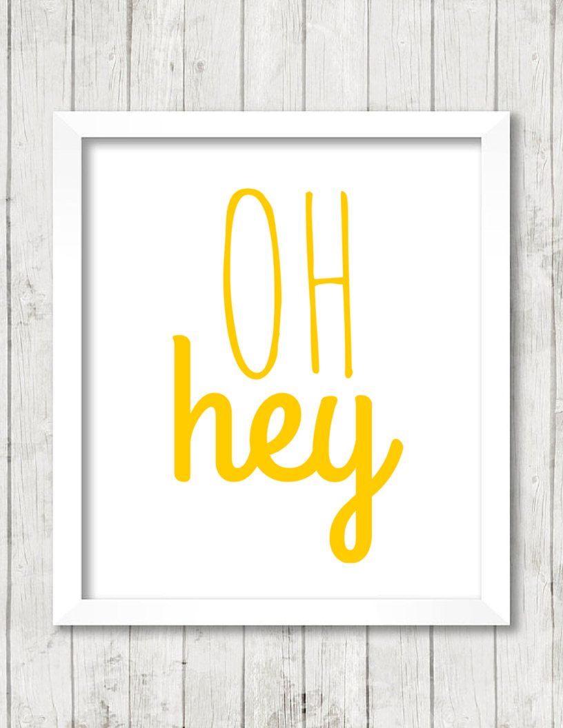 Art Print, Oh Hey, Quote, Whimsical, Quirky, Yellow, Typography ...