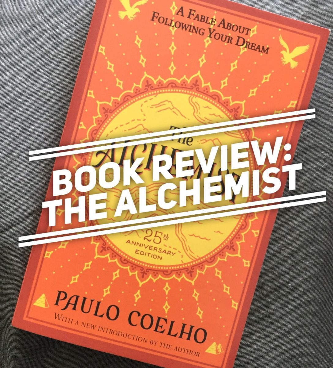 book review the alchemist by paul coelho book review  book review the alchemist by paul coelho
