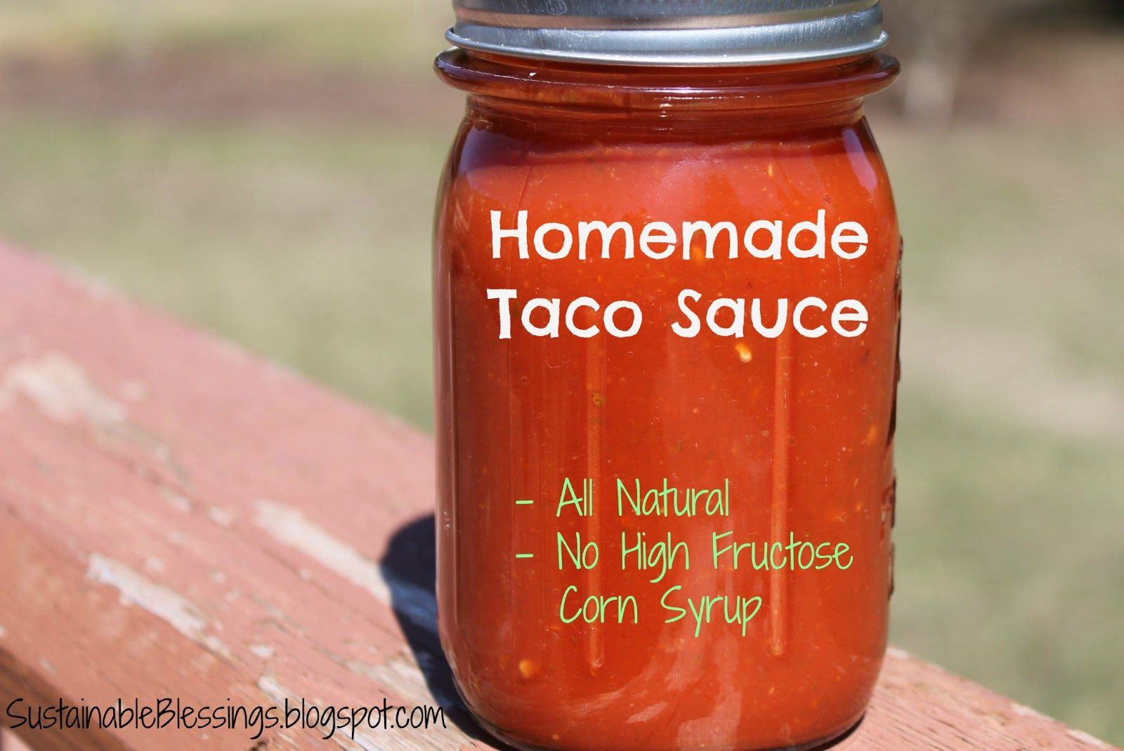 Sustainable Blessings: Taco Sauce