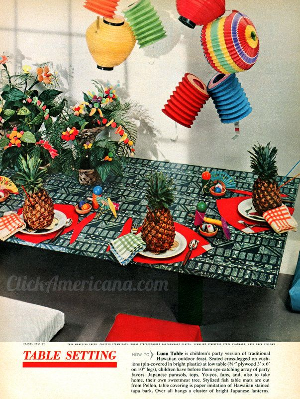 Have a Hawaiian luau party (1958) #hawaiianluauparty