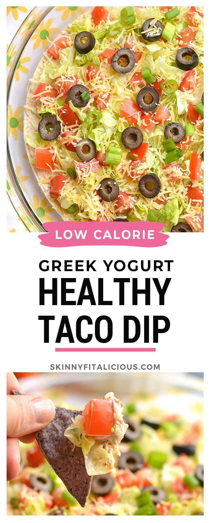 Healthy Greek Yogurt Taco Dip made gluten free with homemade taco seasoning rezepte calorie dinner calorie food calorie recipes