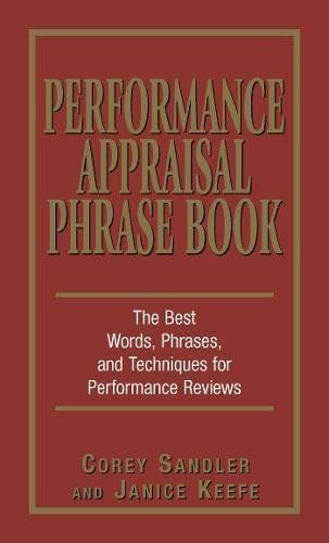 Performance Appraisal Phrase Book The Best Words, Phrase