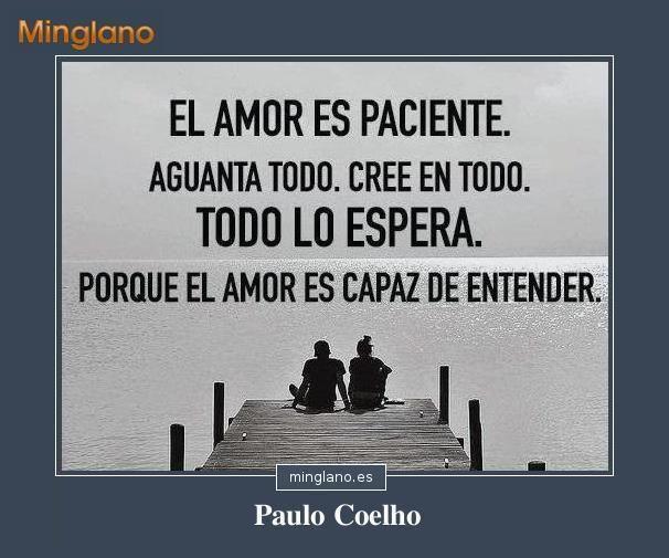 Que Es El Amor Frases: Frase Del Escritor Paulo Coelho En La Que Habla Sobre La