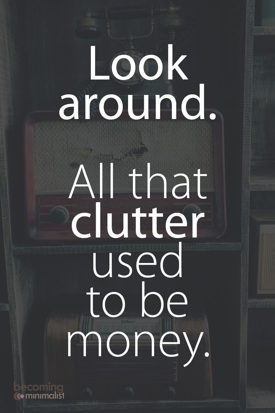 Pin by Joshua Becker on Becoming Minimalist | Inspirational quotes ...