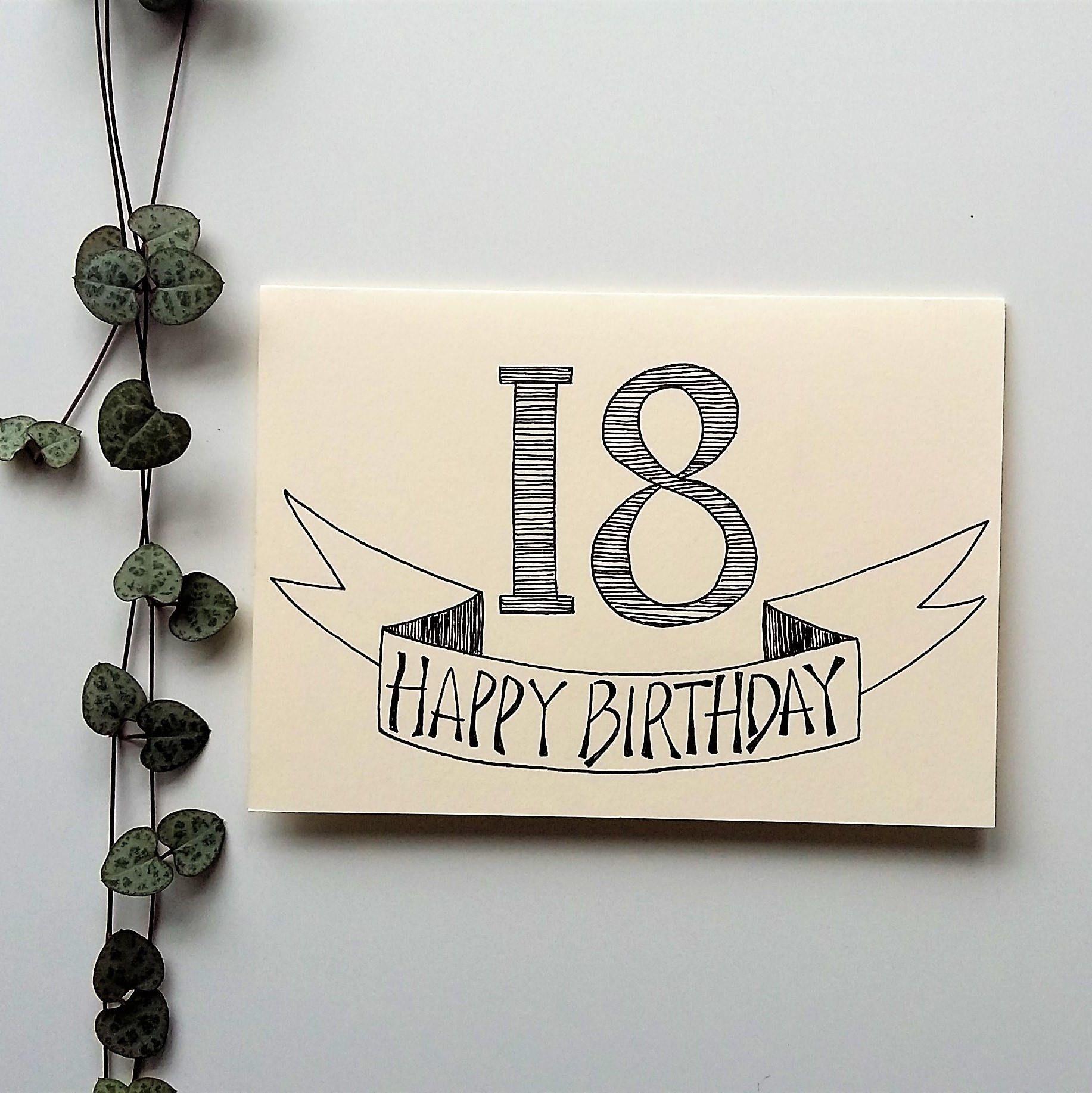 18th Birthday Card A6 Hand Drawn Birthday Card Handmade Hand Drawn Cards By Beck S Crea Birthday Card Drawing 18th Birthday Cards Calligraphy Birthday Card
