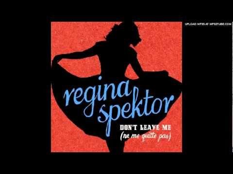 "Regina Spektor ""Don't leave me (ne me quitte pas"""