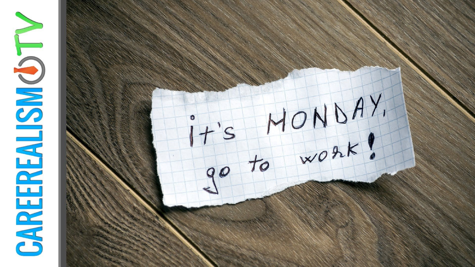 #1 Thing You Should NEVER Do On A Monday | CAREEREALISM