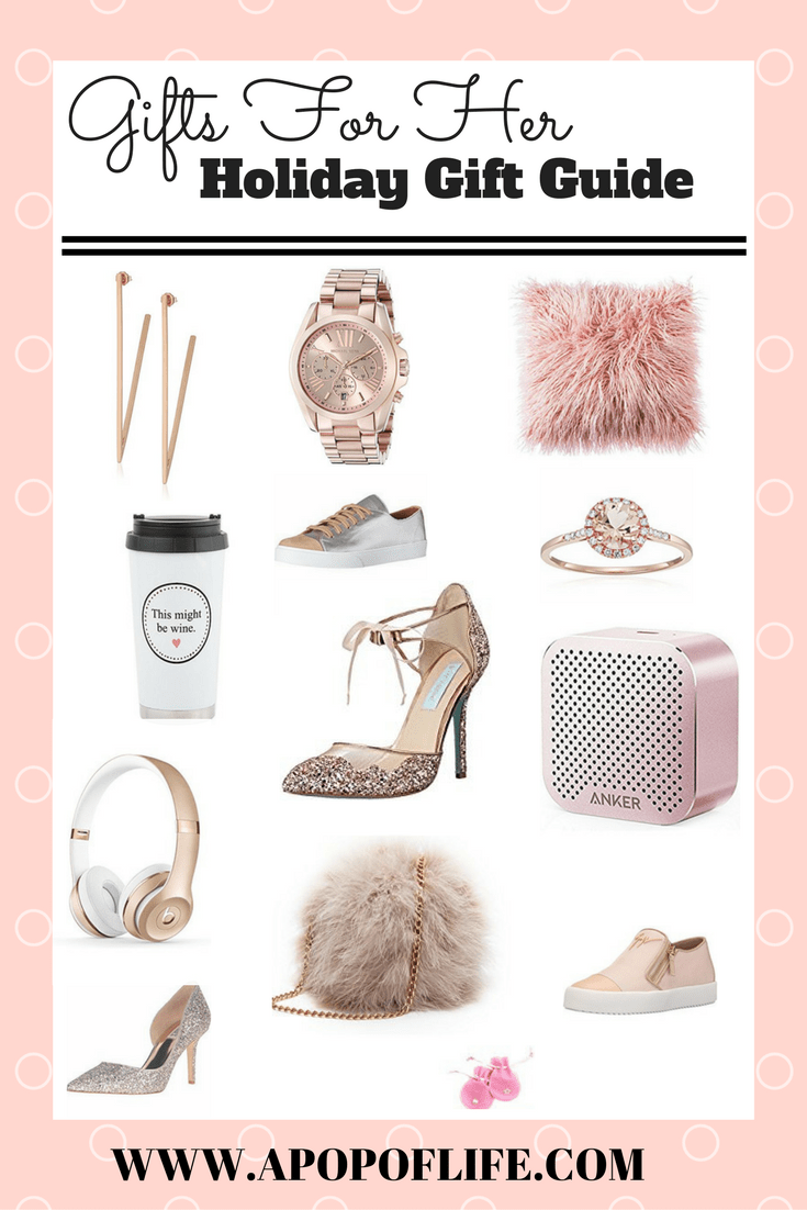 Gifts For Her Holiday Gift Guide 2017 Christmas Gifts For