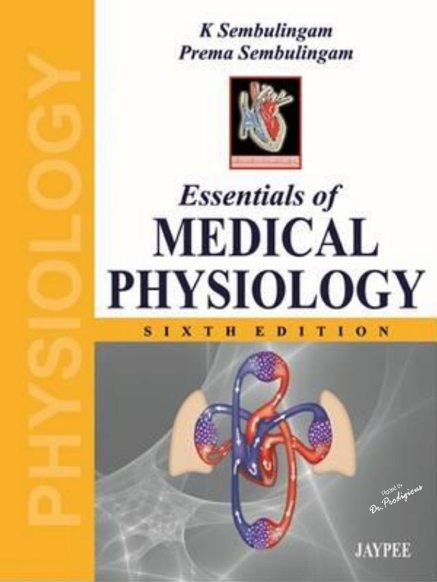 K Sembulingam - Essentials of Medical Physiology, 6th Edition by Dr ...