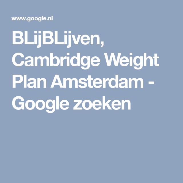 BLijBLijven, Cambridge Weight Plan Amsterdam - Google zoeken